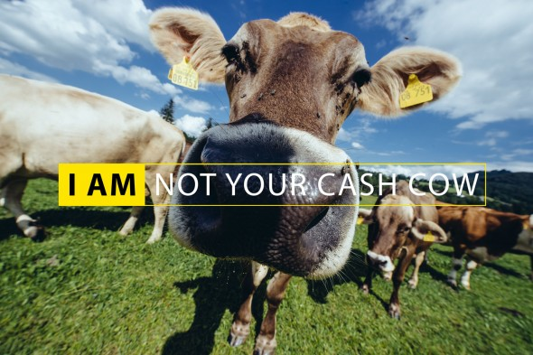 I-AM-NOT-YOU-CASH-COW