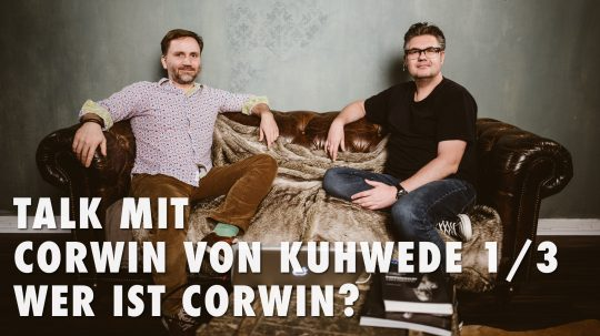Talk mit Corwin von Kuhwede