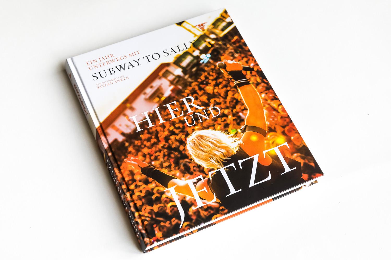 """Buch """"Hier und Jetzt – ein Jahr unterwegs mit Subway to Sally"""""""